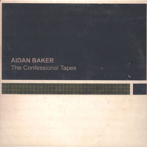 Aidan Baker - The Confessional Tapes