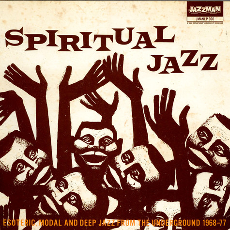 V.A. - Spiritual Jazz - Esoteric, Modal And Deep Jazz From The Underground 1968-77