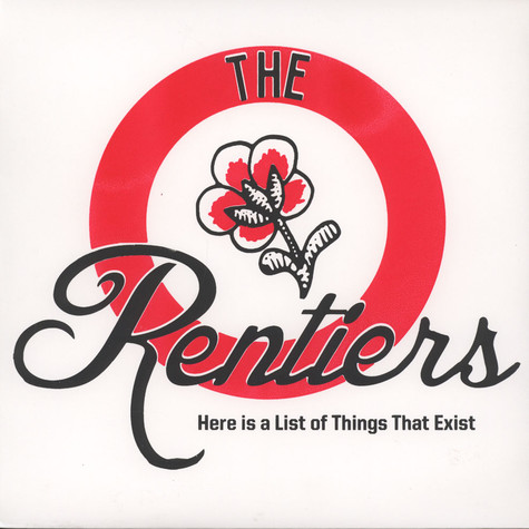Rentiers - Here Is A List Of Things That Exist