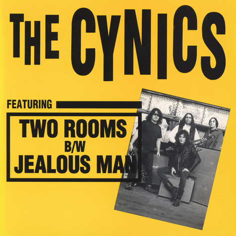 Cynics, The - Two Rooms / Jealous Man