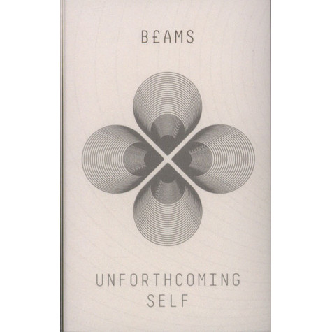 Beams - Unforthcoming Self