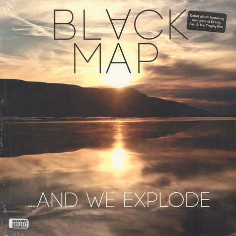 Black Map - & We Explode