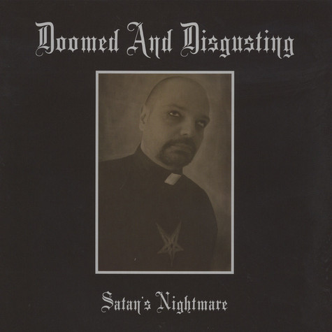 Doomed And Disgusting - Satan's Nightmare