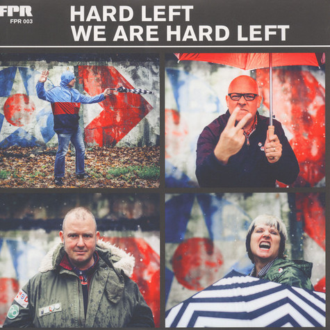 Hard Left - We Are Hard Left