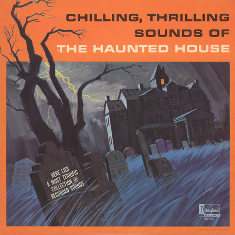 V.A. - Chilling, Thrilling Sounds Of The Haunted House