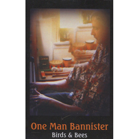 One Man Bannister - Birds & Bees