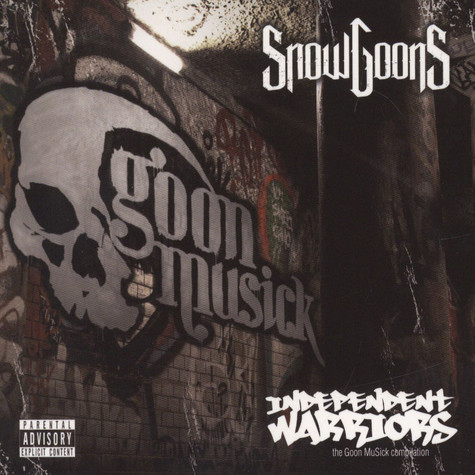 Snowgoons - Goon Musick - Independent Warriors