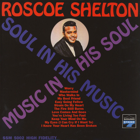 Roscoe Shelton - Music In His Soul: Soul In His Music
