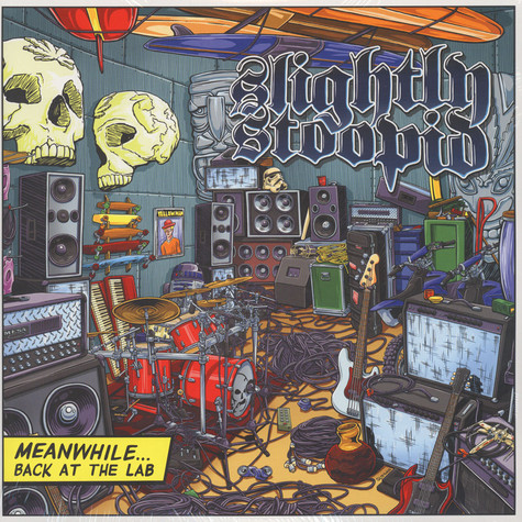 Slightly Stoopid - Meanwhile Back In The Lab