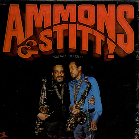 Gene Ammons & Sonny Stitt - You Talk That Talk!