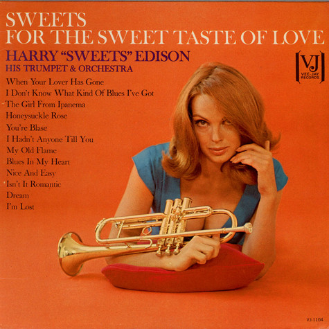 Harry Edison - For The Sweet Taste Of Love