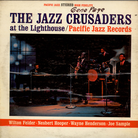 Crusaders, The - At The Lighthouse