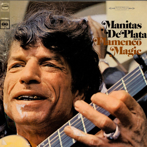 Manitas De Plata - Manitas De Plata And His Flamenco Magic