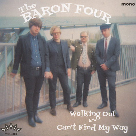 Baron Four, The - Walking Out / Can't Find My Way