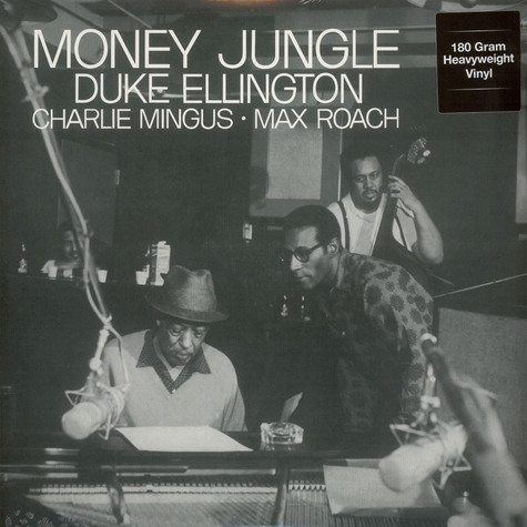 Duke Ellington Charles Mingus Max Roach - Money Jungle 180g Vinyl Edition
