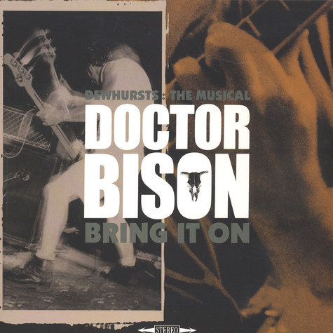 Doctor Bison - Dewhurts : The Musical / Bring It On Colored Vinyl Edition