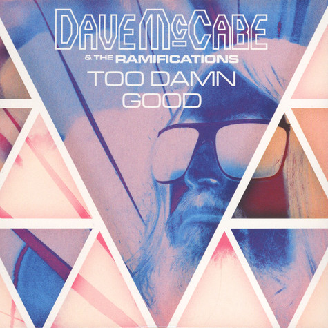 Dave McCabe & The Ramifications - Too Damn Good