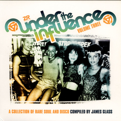 V.A. - Under The Influence Volume Three: A Collection Of Rare Soul & Disco
