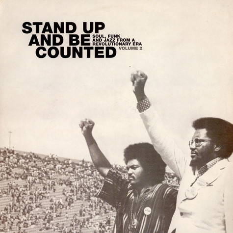 V.A. - Stand Up And Be Counted: Soul, Funk And Jazz From A Revolutionary Era Volume 2
