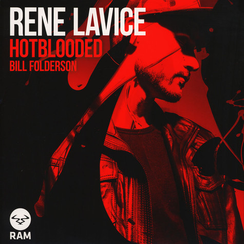 Rene Lavice - Hot Blooded