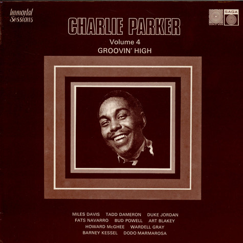 Charlie Parker - Immortal Sessions Vol 4: Groovin High
