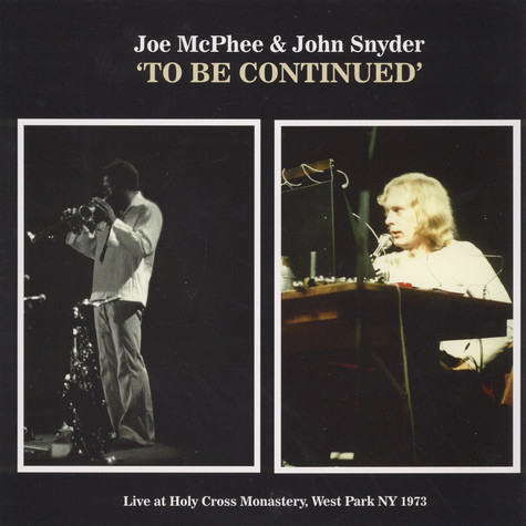 Joe McPhee & John Snyder - To Be Continued
