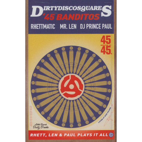 Dirty Disco Squares, The (Rhettmatic, Mr. Len & Prince Paul) - 45 Banditos (Cassette) - 45 Banditos