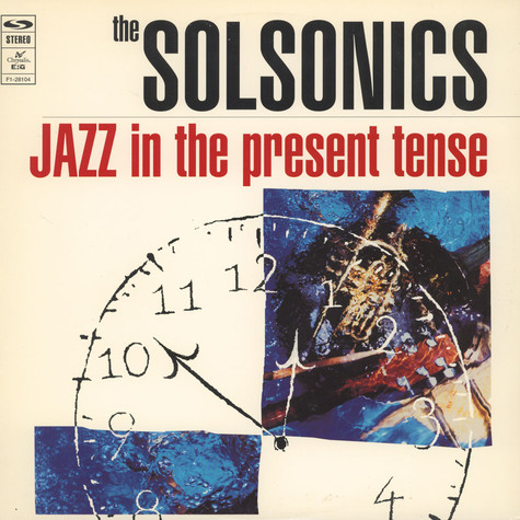 Solsonics, The - Jazz In The Present Tense