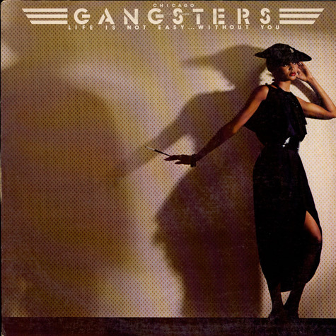 Chicago Gangsters - Life Is Not Easy... Without You