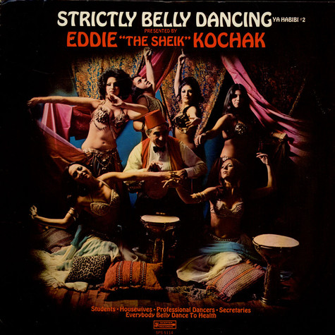 Eddie Kochak - Strictly Belly Dancing (Ya Habibi #2)