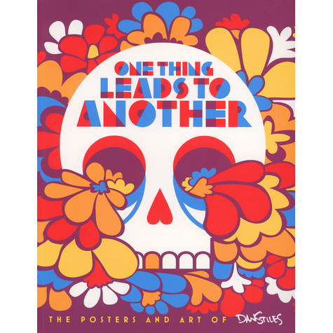Dan Stiles - One Thing Leads To Another - The Posters And Art Of Dan Stiles