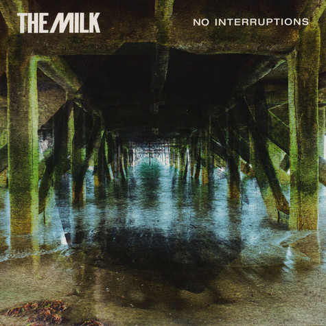 Milk, The - No Interruptions