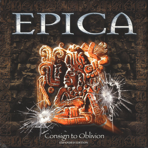 Epica - Consign To Oblivion Expanded Edition