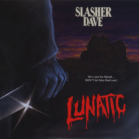 Slasher Dave - Lunatic