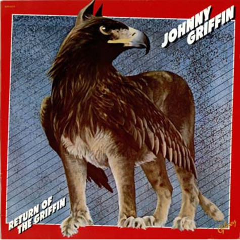 Johnny Griffin - Return Of The Griffin