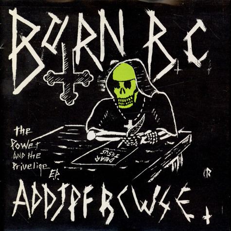 Born B.C. - The Power And The Privelige