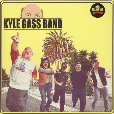 Kyle Gas Band - Kyle Gas Band