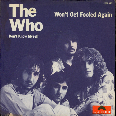 Who, The - Won't Get Fooled Again