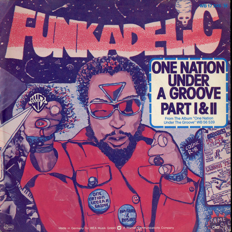 Funkadelic - One Nation Under A Groove Part I & II