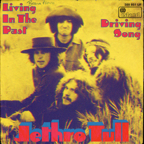 Jethro Tull - Living In The Past / Driving Song