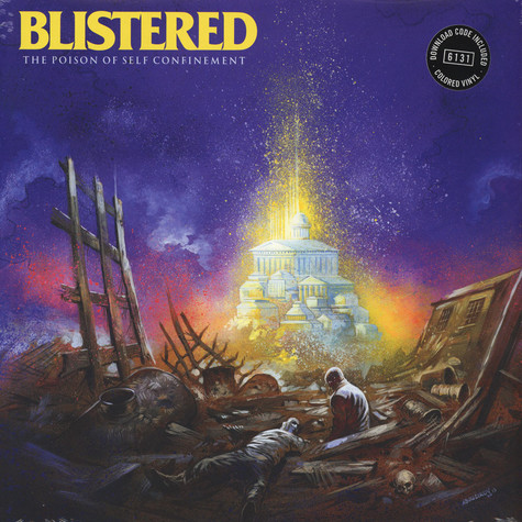 Blistered - Poison Of Self Confinement
