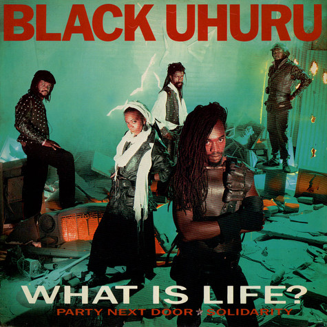 Black Uhuru - What Is Life?