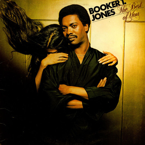 Booker T. Jones - The Best Of You