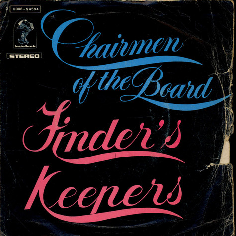 Chairmen Of The Board - Finder's Keepers / Finder's Keepers (Instrumental)