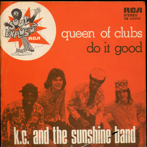 KC & The Sunshine Band - Queen Of Clubs / Do It Good