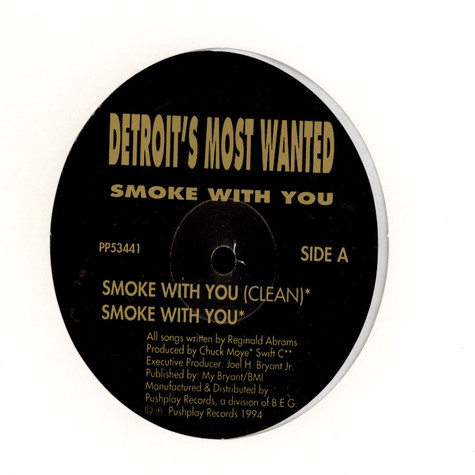 Detroit's Most Wanted - Smoke With You / Break 'Em Off