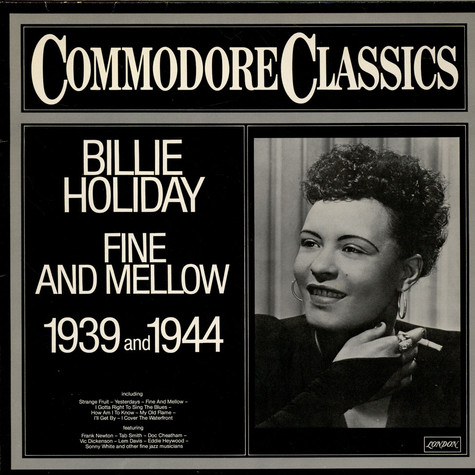 Billie Holiday - Fine And Mellow 1939 And 1944