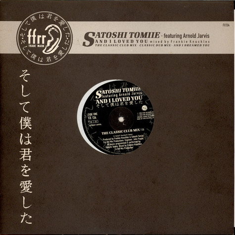 Satoshi Tomiie Featuring Arnold Jarvis - And I Loved You