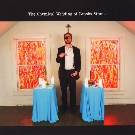 Brooks Strause - The Chymical Wedding