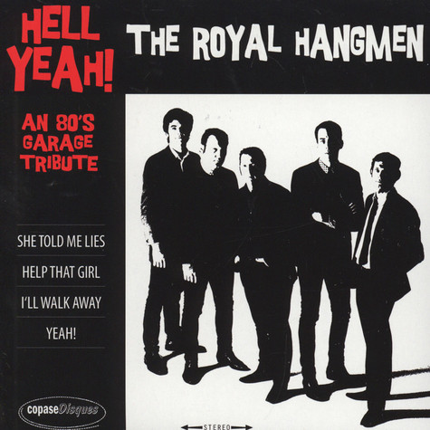Royal Hangmen - Hell Yeah! An '80S Garage Tribute